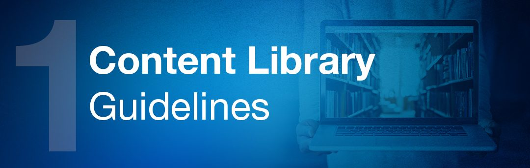 Content Library Guidelines
